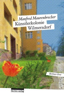 Abbildung von Maurenbrecher | Künstlerkolonie Wilmersdorf | 2016 | Berliner Orte