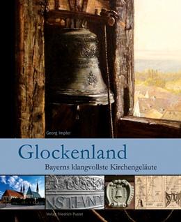 Abbildung von Impler | Glockenland | 1. Auflage | 2015 | beck-shop.de