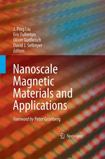 Nanoscale Magnetic Materials and Applications | Liu / Fullerton / Gutfleisch / Sellmyer | 2009, 2014 | Buch (Cover)