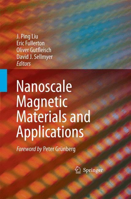 Abbildung von Liu / Fullerton / Gutfleisch / Sellmyer | Nanoscale Magnetic Materials and Applications | 2009 | 2014