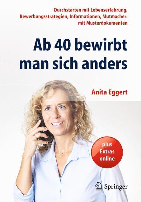 Ab 40 bewirbt man sich anders | Eggert | 2. Aufl. 2015, 2014 | Buch (Cover)