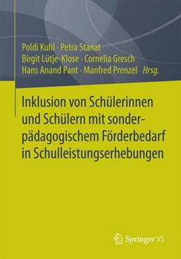 Abbildung von Kuhl / Stanat | Inklusion von Schülerinnen und Schülern mit sonderpädagogischem Förderbedarf in Schulleistungserhebungen | 1. Auflage | 2015 | beck-shop.de