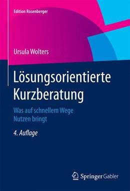 Abbildung von Wolters | Lösungsorientierte Kurzberatung | 4. Auflage | 2015 | Was auf schnellem Wege Nutzen ...