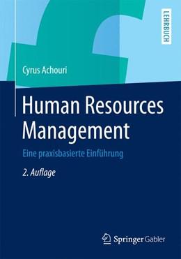 Abbildung von Achouri | Human Resources Management | 2. Aufl. 2015 | 2015 | Eine praxisbasierte Einführung