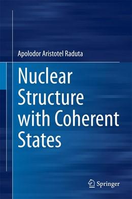 Abbildung von Raduta | Nuclear Structure with Coherent States | 2015 | 2015