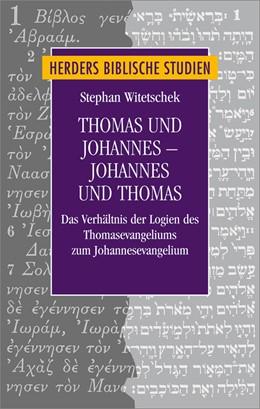 Abbildung von Witetschek | Thomas und Johannes - Johannes und Thomas | 1. Auflage | 2015 | Das Verhältnis der Logien des ... | 79
