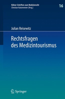 Abbildung von Reisewitz | Rechtsfragen des Medizintourismus | 2015 | 2015 | Internationale Zuständigkeit u... | 16