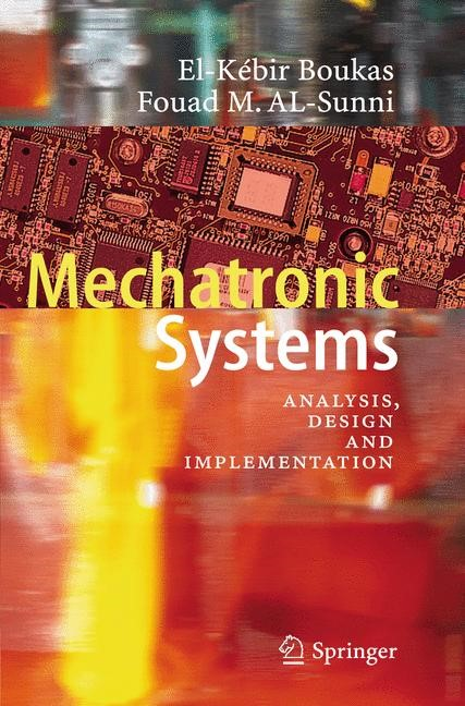 Mechatronic Systems | Boukas / Al-Sunni | 2012, 2014 | Buch (Cover)