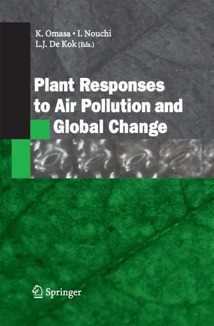 Plant Responses to Air Pollution and Global Change | Omasa / Nouchi / De Kok | 2005, 2014 | Buch (Cover)