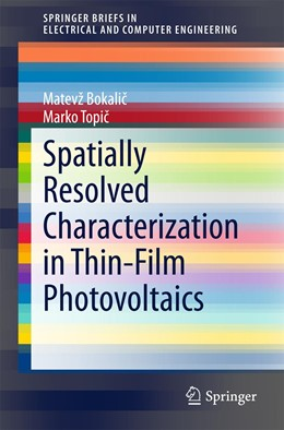 Abbildung von Bokalic / Topic | Spatially Resolved Characterization in Thin-Film Photovoltaics | 2015 | 2015