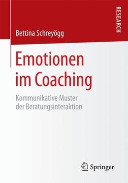 Abbildung von Schreyögg   Emotionen im Coaching   1. Auflage   2014   beck-shop.de