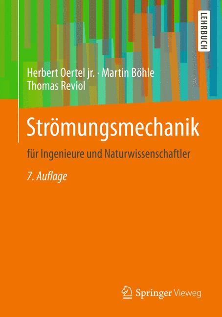 Strömungsmechanik | Oertel jr. / Böhle / Reviol | 7., überarb. Aufl. 2015, 2015 | Buch (Cover)