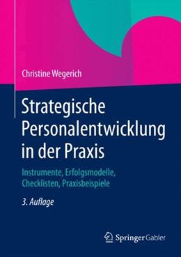 Abbildung von Wegerich | Strategische Personalentwicklung in der Praxis | 3. Auflage | 2015 | beck-shop.de