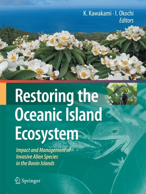 Abbildung von Okochi / Kawakami | Restoring the Oceanic Island Ecosystem | 2010 | 2014