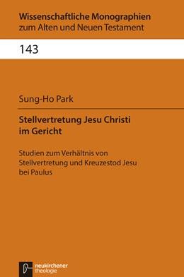 Abbildung von Park   Stellvertretung Jesu Christi im Gericht   1. Auflage   2015   beck-shop.de