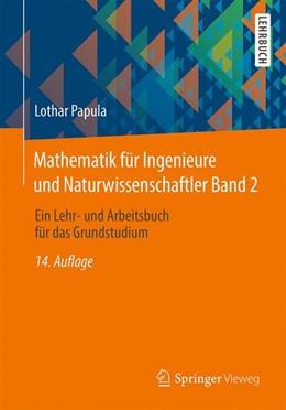 Abbildung von Papula   Mathematik für Ingenieure und Naturwissenschaftler Band 2   14. Auflage   2015   beck-shop.de