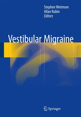 Abbildung von Wetmore / Rubin   Vestibular Migraine   2015   2015