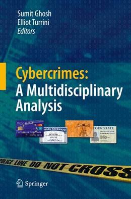 Abbildung von Ghosh / Turrini | Cybercrimes: A Multidisciplinary Analysis | 2011 | 2014