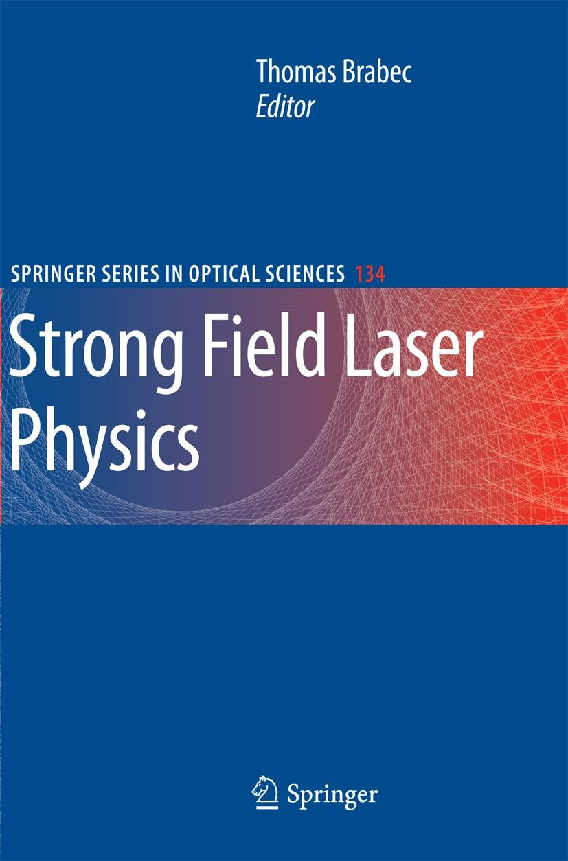 Strong Field Laser Physics | Brabec | 2009, 2014 | Buch (Cover)