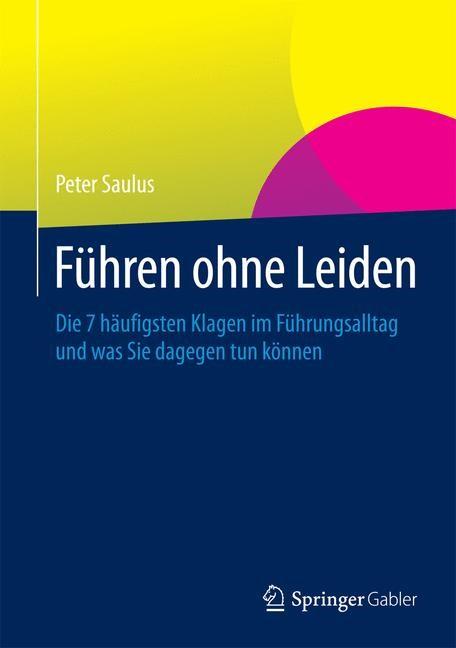 Führen ohne Leiden | Saulus, 2015 | Buch (Cover)