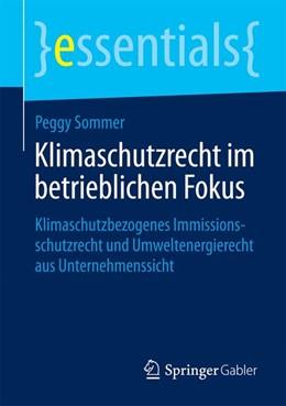 Abbildung von Sommer | Klimaschutzrecht im betrieblichen Fokus | 1. Auflage | 2014 | beck-shop.de