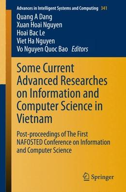 Abbildung von Dang / Nguyen | Some Current Advanced Researches on Information and Computer Science in Vietnam | 1. Auflage | 2015 | 341 | beck-shop.de