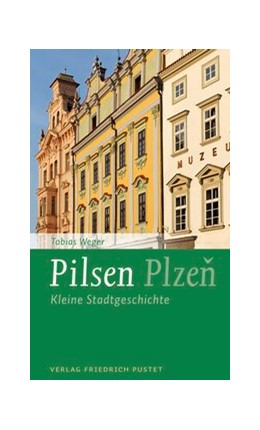 Abbildung von Weger   Pilsen / Plzen   1. Auflage   2015   beck-shop.de