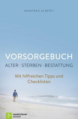 Abbildung von Alberti | Vorsorgebuch Alter - Sterben - Bestattung | 2. Auflage | 2016 | beck-shop.de