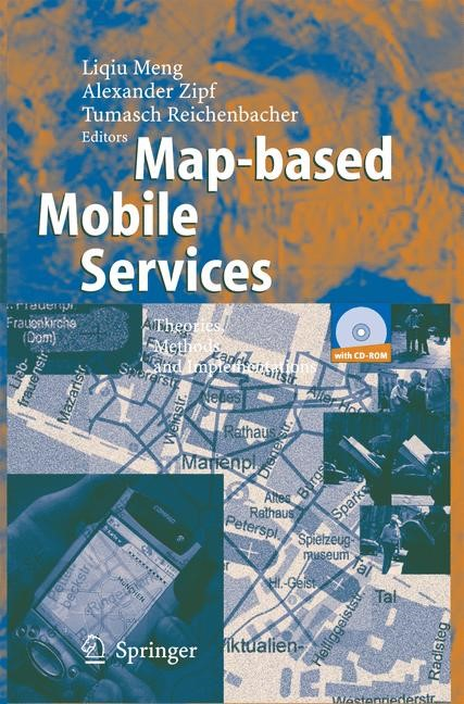 Abbildung von Meng / Zipf / Reichenbacher | Map-based Mobile Services | 2005 | 2014