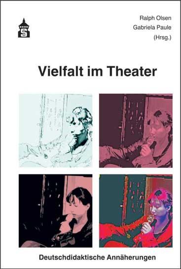 Vielfalt im Theater | Olsen / Paule, 2015 (Cover)