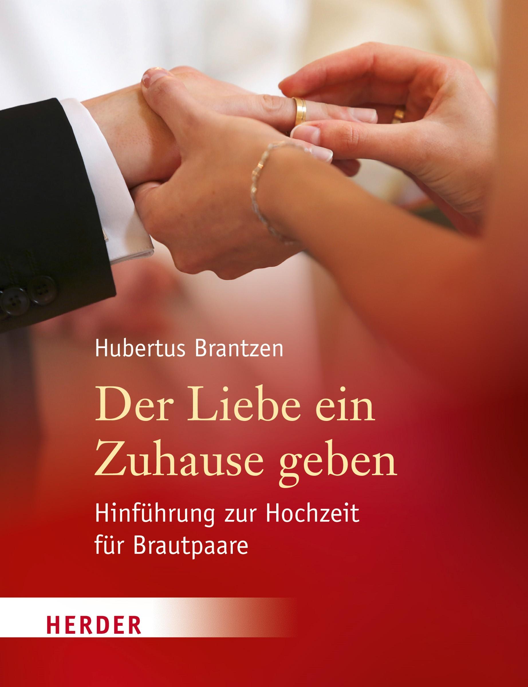 Der Liebe ein Zuhause geben | Brantzen, 2015 | Buch (Cover)