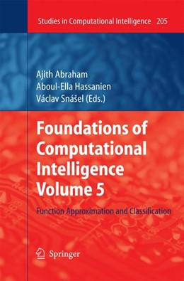 Abbildung von Abraham / Hassanien / Snášel | Foundations of Computational Intelligence Volume 5 | 2009 | 2014 | Function Approximation and Cla... | 205