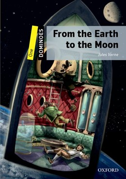 Abbildung von Dominoes: One: From the Earth to the Moon | 2015 | Level 1 - World Literature