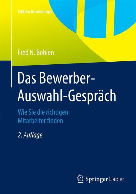 Abbildung von Bohlen | Das Bewerber-Auswahl-Gespräch | 2. Aufl. 2015. Nachdruck 2015 | 2015