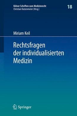 Abbildung von Keil | Rechtsfragen der individualisierten Medizin | 1. Auflage | 2015 | 18 | beck-shop.de