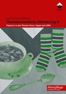 Abbildung von Diamant / Haar   Themenorientierte Aktivierung II   1. Auflage   2014   beck-shop.de