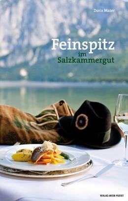 Abbildung von Maier   Feinspitz im Salzkammergut   1. Auflage   2015   beck-shop.de