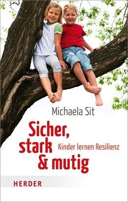 Abbildung von Sit | Sicher, stark und mutig | 1. Auflage | 2015 | beck-shop.de