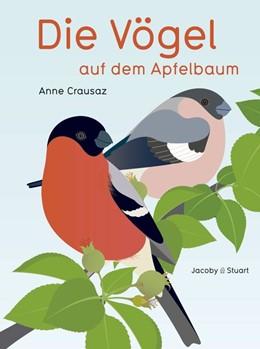 Abbildung von Crausaz   Die Vögel auf dem Apfelbaum   1. Auflage   2015   beck-shop.de