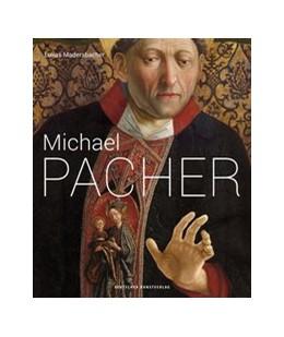 Abbildung von Madersbacher   Michael Pacher   1. Auflage   2015   beck-shop.de