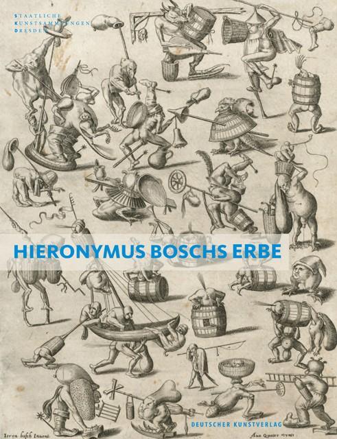 Hieronymus Boschs Erbe | Pfeifer-Helke, 2015 | Buch (Cover)