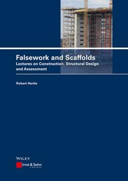 Abbildung von Hertle | Falsework and Scaffolds | 1. Auflage | 2021 | beck-shop.de