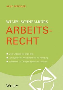 Abbildung von Diringer | Wiley-Schnellkurs Arbeitsrecht | 2019