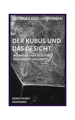 Abbildung von Didi-Huberman / Vogman | Der Kubus und das Gesicht | 1. Auflage | 2015 | beck-shop.de