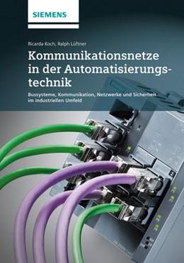 Abbildung von Koch / Lueftner | Kommunikationsnetze in der Automatisierungstechnik | 2019