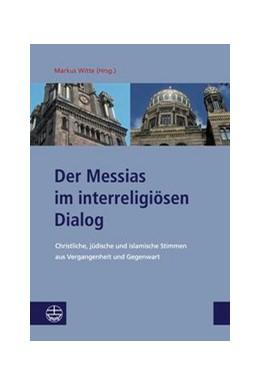 Abbildung von Witte | Der Messias im interreligiösen Dialog | 2015 | 9