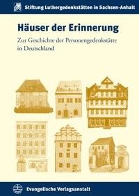 Abbildung von Bohnenkamp / Breuer / Kahl / Philipsen   Häuser der Erinnerung   2015