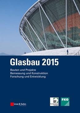 Abbildung von Weller / Tasche | Glasbau 2015 | 2015