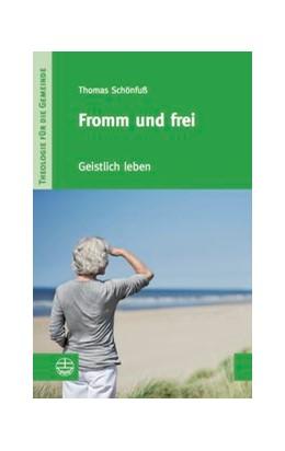 Abbildung von Schönfuß | Fromm und frei | 1. Auflage | 2015 | III/3 | beck-shop.de
