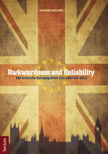 Abbildung von Melcher   Awkwardness and Reliability   2014
